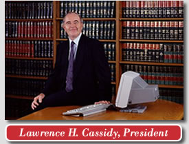 Lawrence H. Cassidy, President